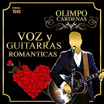 Voz y Guitarras Romanticas