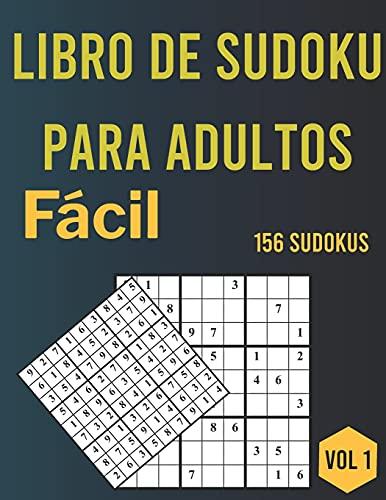 Libro de Sudoku para adultos: 156 Sudoku fáciles con soluciones-Vol. 1, Libro de sudoku que incluye soluciones, Idea de regalo de rompecabezas de Sudoku, Sudoku con letras grandes