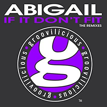 If It Don't Fit (The Remixes)