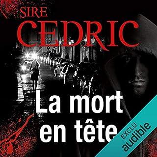 La mort en tête     Eva Svärta 3              De :                                                                                                                                 Sire Cédric                               Lu par :                                                                                                                                 Roland Agami                      Durée : 17 h et 9 min     29 notations     Global 4,7