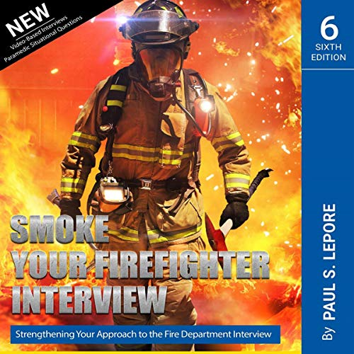 Smoke Your Firefighter Interview Audiobook By Paul S. Lepore cover art