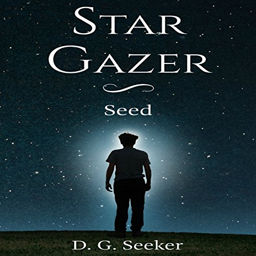 Star Gazer: Seed audiobook cover art