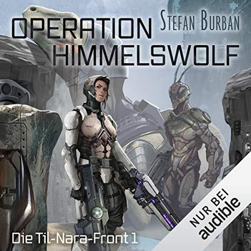 Operation Himmelswolf - Die Til-Nara-Front 1 Titelbild