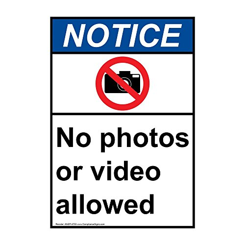 Vertical Notice No Photos Or Video Allowed ANSI Safety Sign, 10x7 in. Plastic for Worksite by ComplianceSigns