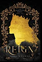 Reign (Unwanted)