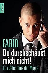 Farid Buch: Du durchschaust mich nicht