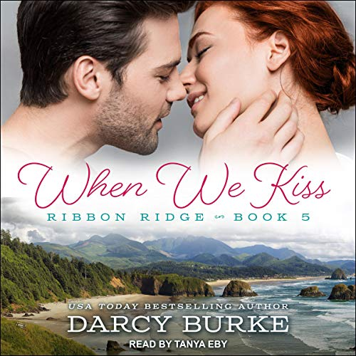 When We Kiss Audiobook By Darcy Burke cover art