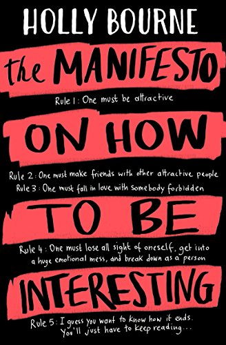 The Manifesto on How to be Interesting (English Edition)