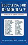 Educating for Democracy: Paideia in an Age of Uncertainty