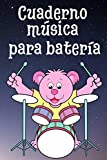 Cuaderno de música para batería: Cuaderno de partituras con pentagramas | Partitura para componer tus piezas musicales de batería | Para profesores o ... del piano 6'x9' 15.24 x 22.86 cm 120 paginas