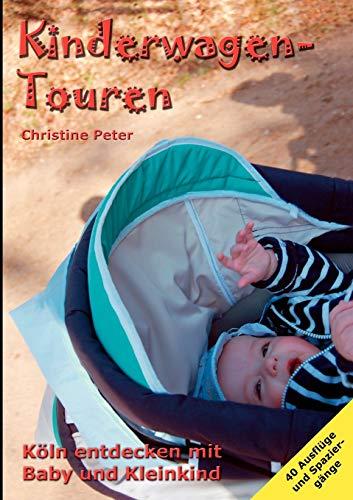 Kinderwagen-Touren: Köln entdecken mit Baby und Kleinkind
