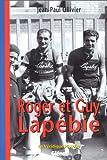 La Véridique Histoire de Roger et Guy Lapebie