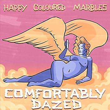 Comfortably Dazed