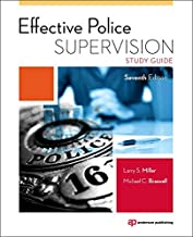 Effective Police Supervision Study Guide, Seventh Edition