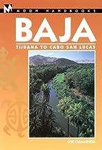 Moon Handbooks Baja: Tijuana to Cabo San Lucas (Moon Baja)