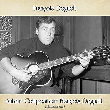 Auteur Compositeur François Deguelt (Remastered 2020)