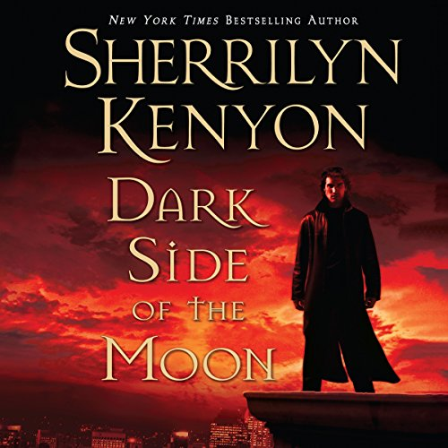 Dark Side of the Moon                   Written by:                                                                                                                                 Sherrilyn Kenyon                               Narrated by:                                                                                                                                 Holter Graham                      Length: 12 hrs and 11 mins     7 ratings     Overall 4.7