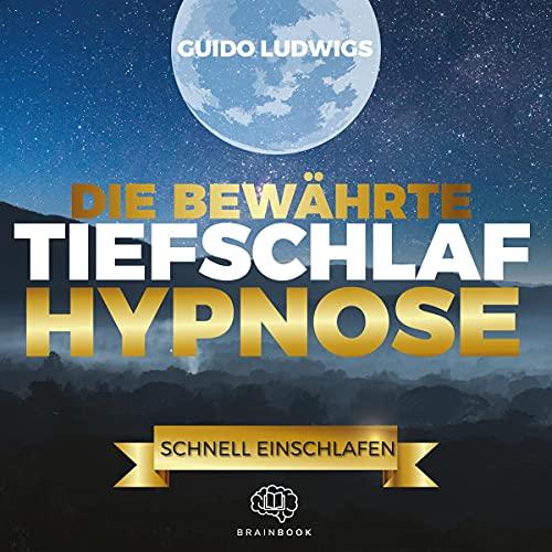 Die bewährte Tiefschlaf-Hypnose Titelbild