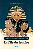 Les Espions de Pharaon - Le Fils du traître