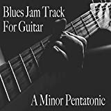Blues Jam Track for Guitar in A Minor Pentatonic