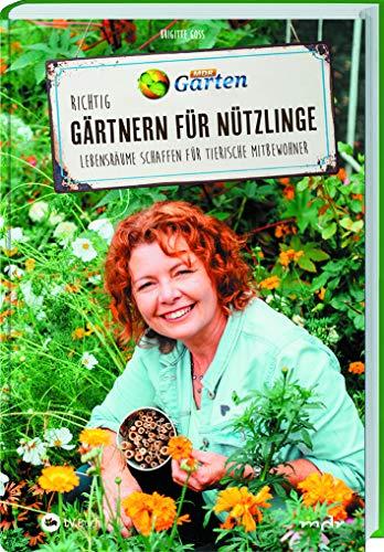MDR Garten - Richtig gärtnern für Nützlinge: Lebensräume schaffen für tierische Mitbewohner