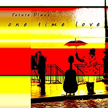One Time Love (2020troblemix)