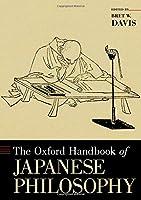 The Oxford Handbook of Japanese Philosophy (Oxford Handbooks)