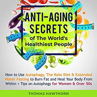 Anti-Aging Secrets of the World's Healthiest People audiobook cover art