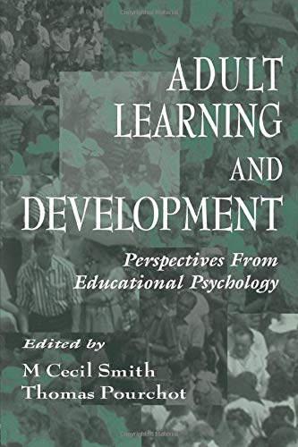 Adult Learning And Development Perspectives From Educational Psychology Educational Psychology Series
