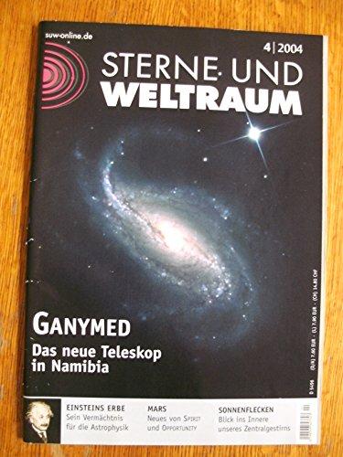 Sterne und Weltraum. 04/2004. Ganymed. Das neue Teleskop in Namibia.