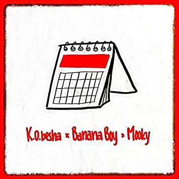 Days of the Week (feat. K.O.Besha & Mooky)
