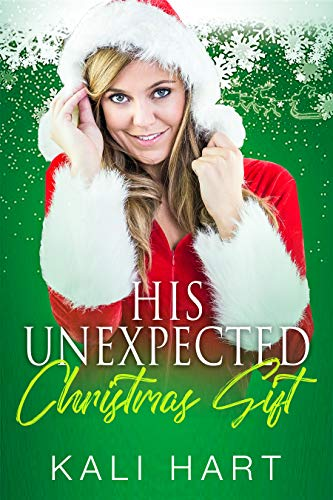 His Unexpected Christmas Gift (Thorton Family Holidays Book 1)