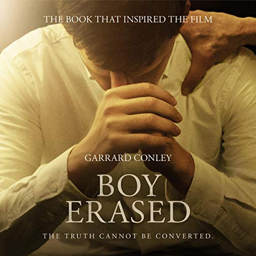 Boy Erased     A Memoir of Identity, Faith and Family              By:                                                                                                                                 Garrard Conley                               Narrated by:                                                                                                                                 Christopher Ragland                      Length: 9 hrs and 23 mins     17 ratings     Overall 3.6