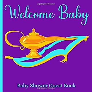 Baby Shower Guest Book Welcome Baby: Aladdin Theme | Sign-in Guestbook Keepsake with Name, Address, Predictions, Advice for Parents, Wishes, Gift Tracker Log + Photo Album