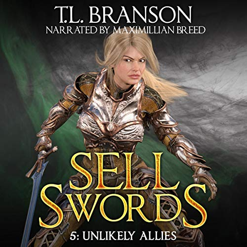 Sellswords: Unlikely Allies  By  cover art