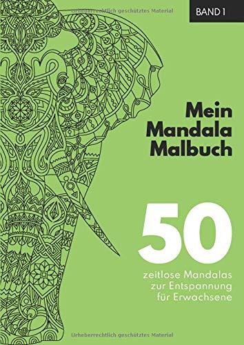 Mein Mandala Malbuch: 50 einzigartige Tier Mandala Ausmalbilder für Erwachsene. Perfekt zum abreagieren, runterkommen, entspannen und zur ... Tiermandalas für Erwachsene, Band 1)