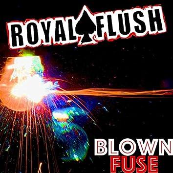 Blown Fuse
