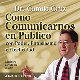 Como Comunicarnos en Publico [Public Speaking] cover art