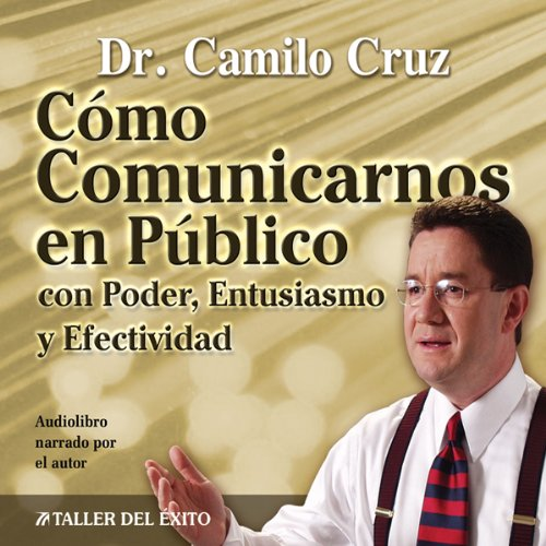 Como Comunicarnos en Publico [Public Speaking] audiobook cover art