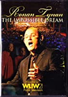 Ronan Tynan - The Impossible Dream : Special PBS Edition