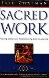 Sacred Work - Erie Chapman
