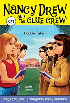 Double Take (Nancy Drew and the Clue Crew Book 21) by [Carolyn Keene, Macky Pamintuan]