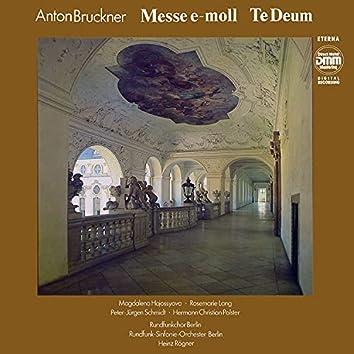 Bruckner: Messe E-Moll / Te Deum