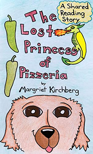 The Lost Princess of Pizzeria: A Shared Reading Story (English Edition)
