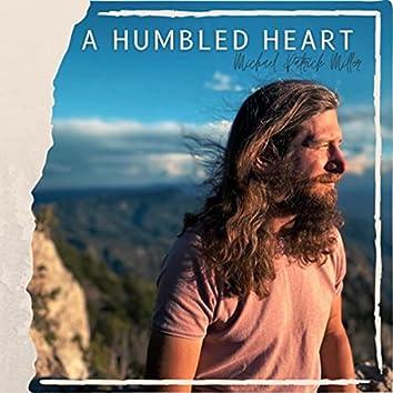 A Humbled Heart