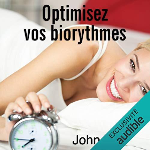 Couverture de Optimisez vos biorythmes
