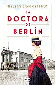 La doctora de Berlín par Helene Sommerfeld