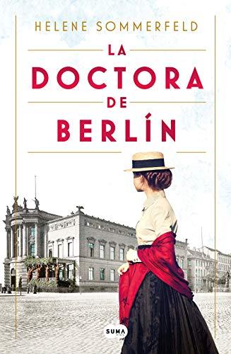 La doctora de Berlín: La luz del mundo