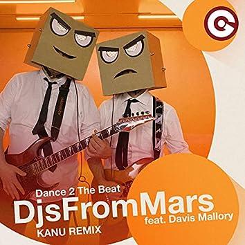 Dance 2 the Beat (Kanu Remix)