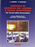 Manuale di medicina del lavoro e igiene industriale...